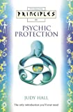 Principles of Psychic Protection, Judy Hall, 0722538847
