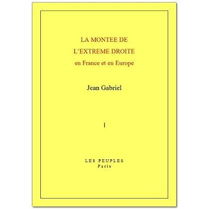 La Montée de l'extrême droite en France et en Europe (French Edition)