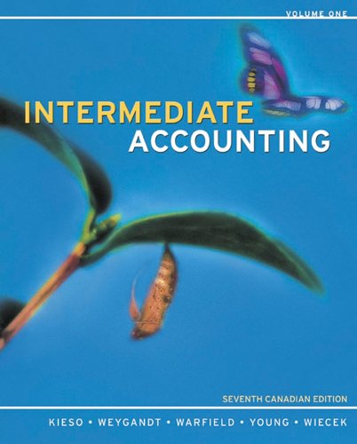 Intermediate Accounting, Volume 1 Text