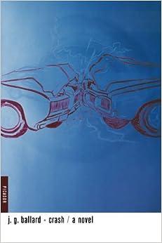 Book Crash: A Novel by J. G. Ballard (2001-10-05)