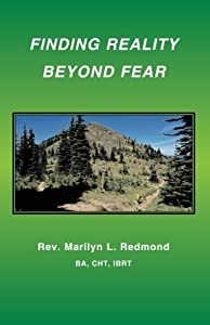 Finding Reality Beyond Fear