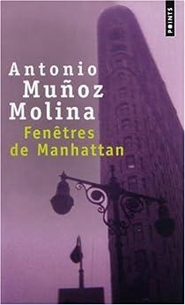 Fenêtres de Manhattan par Muñoz Molina