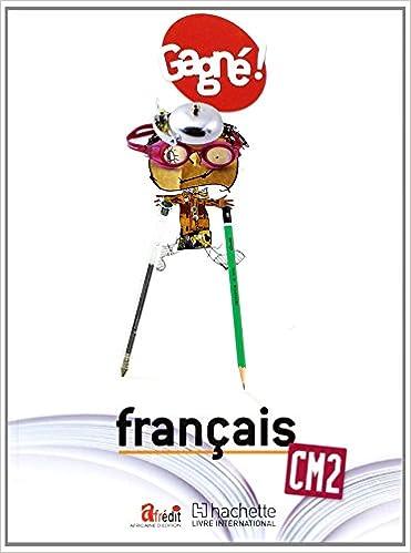 Livres A Telecharger Gratuitement Isbn Gagne Francais Cm2