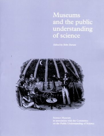 Museums and the Public Understanding of Science