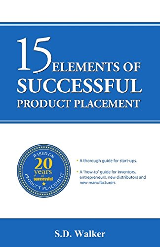 15 Elements of Successful Product Placement by [Walker, Susan]