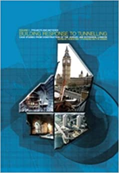 Building Response to Tunnelling: Case Studies from Construction of the Jubilee Line Extension, London (CIRIA special publication) (2 Volume Set)