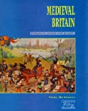Medieval Britain, Tony McAleavy, 0521407087