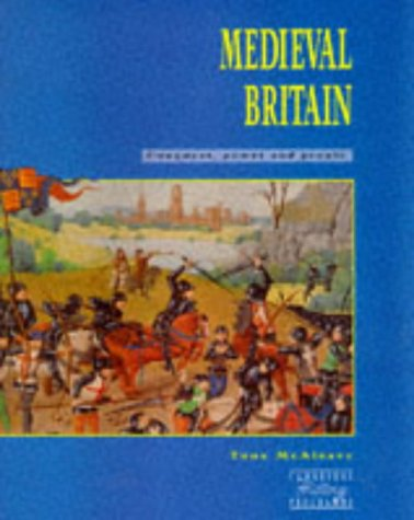 Medieval Britain: Conquest and Power (Cambridge History Programme Key Stage 3)