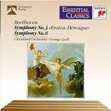 Beethoven: Symphony No. 3  in E-flat Major, Op. 55- Eroica / No. 8 in F Major, Op. 93 (Essential Classics)