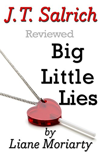 Big Little Lies by Liane Moriarty – Reviewed