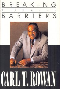 Breaking Barriers by Carl T. Rowan