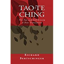 Tao-te Ching: The Tao and Self-Esteem: A New Translation (A Taoist Read Book 5)