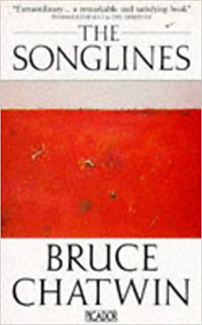 The Songlines (Penguin Classics) Bruce Chatwin