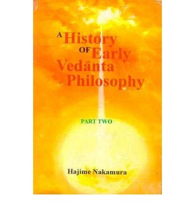 Download [(A History of Early Vedanta Philosophy: v. 2)] [Author: Hajime Nakamura] published on (October, 2003) ebook