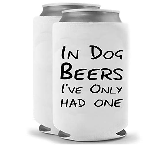 In Dog Beers I've Had One | Funny Novelty Can Cooler Coolie Huggie - Set of two (2) | Beer Beverage Holder - Beer Gifts… |