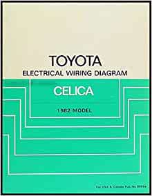 1982 Toyota Celica Electrical Wiring Diagram Manual ...