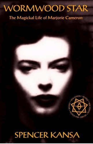 Wormwood Star The Magickal Life of Marjorie Cameron (Best Aleister Crowley Biography)
