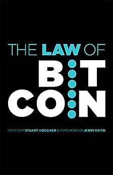 The Law of Bitcoin by [Brito et al., Jerry]