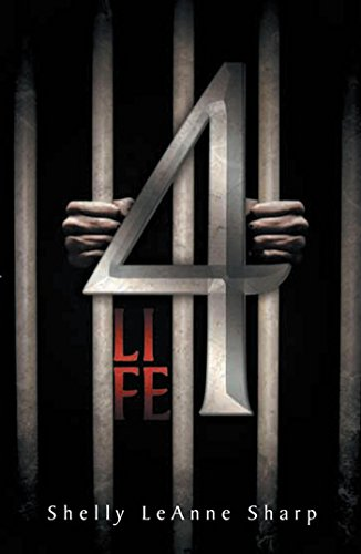 4 Life by [Sharp, Shelly LeAnne]