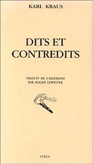 Dits et contredits : Aphorismes et réflexions, Kraus, Karl