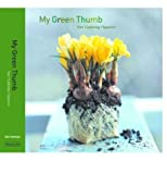 My Green Thumb : Your Gardening Organizer, Holmen, Gail, 0974124400
