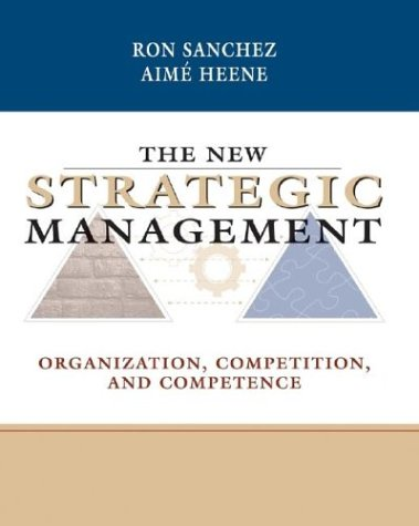 The New Strategic Management: Organization, Competition,...
