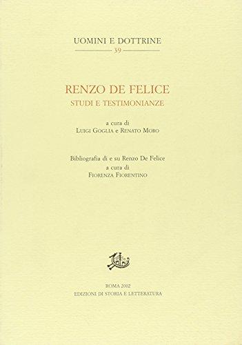 Renzo De Felice. Studi e testimonianze