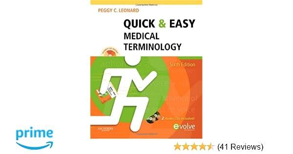 Quick easy medical terminology 6e quick easy medical quick easy medical terminology 6e quick easy medical terminology wcd peggy c leonard ba mt med 9781437708387 amazon books fandeluxe Gallery