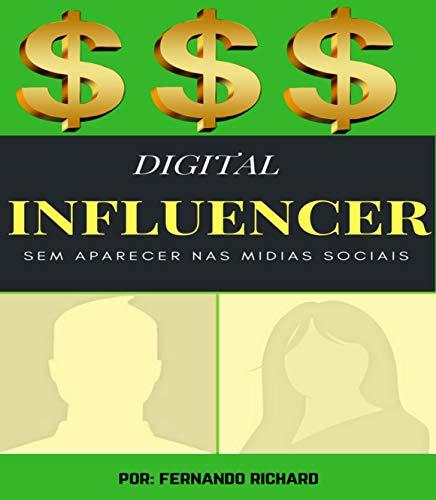 Digital Influencer Sem Aparecer