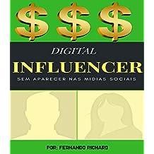 Digital Influencer Sem Aparecer (Portuguese Edition)