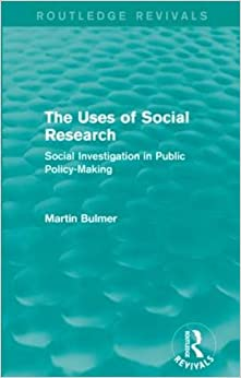 Book The Uses of Social Research (Routledge Revivals): Social Investigation in Public Policy-Making