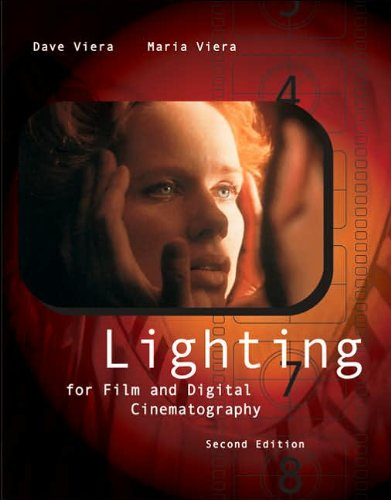 Lighting for Film and Digital Cinematography (text only) 2nd(Second) edition by D. Viera,M. Viera