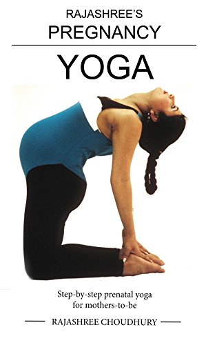 Rajashrees Pregnancy Yoga
