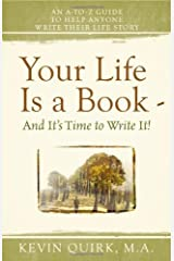 Your Life Is a Book - And It's Time to Write It! Paperback