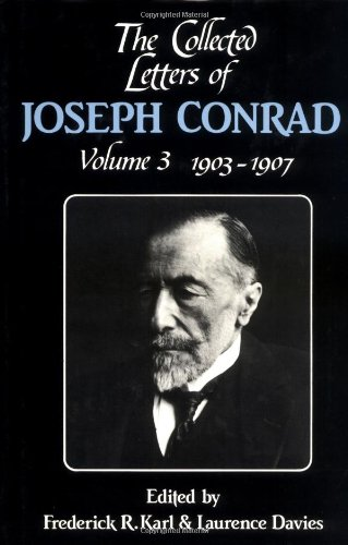 The Collected Letters of Joseph Conrad (The Cambridge Edition of the Letters of Joseph Conrad) (Volume 3)