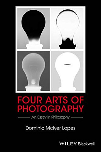 Four Arts of Photography: An Essay in Philosophy (New Directions in Aesthetics)