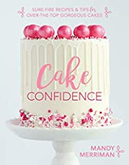 THERE'S ALWAYS SOMETHING TO CELEBRATE IN LIFE, AND THERE'S NO BETTER WAY TO CELEBRATE THAN WITH SOME DECADENT, MOUTHWATERING CAKE!NO MATTER YOUR CONFIDENCE IN BAKING, Mandy Merriman—the Blondie of the popular blog Baking with Blondie—is here ...