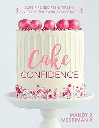 Cake Confidence (English Edition) eBook: Merriman, Mandy: Amazon ...