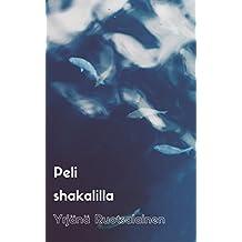 Peli shakalilla (Finnish Edition)