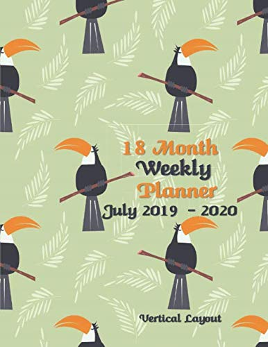18 Month Weekly Planner July 2019-2020 Vertical Layout: Full Size Vertical Planner - July 2019 -  December 2020 Weekly Monthly Academic Vertical ... | 8.5 x 11 (vertical) (US letter size) |