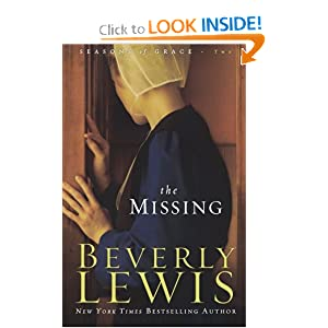 Missing, The (Seasons of Grace, Book 2) Beverly Lewis