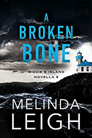 A Broken Bone (Widow's Island Novella Boo