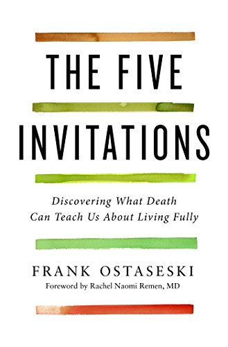The Five Invitations: Discovering What Death Can Teach Us About Living Fully (Edge Invitation Deckle)
