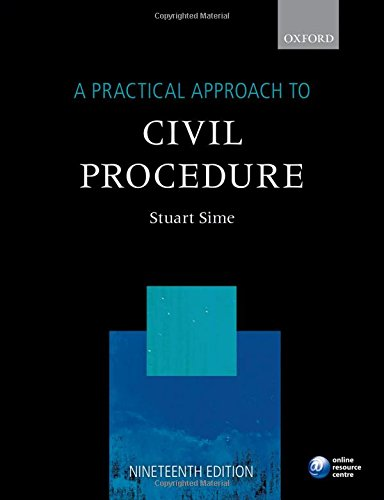 A Practical Approach to Civil Procedure, 19th Ed. (Practical Approach Series)