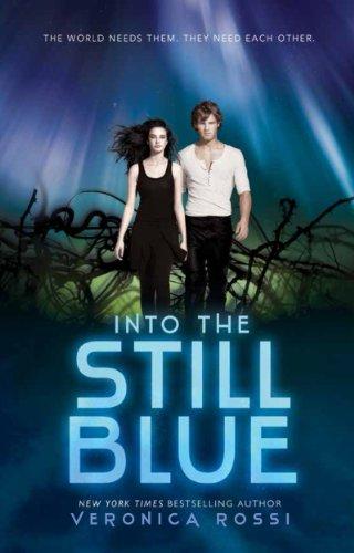 """""""Into the Still Blue (Under the Never Sky)"""" av Veronica Rossi"""