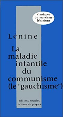 La maladie infantile du communisme : le gauchisme par Lénine