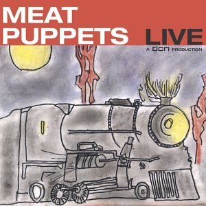 Meat Puppets Live by Dcn Records