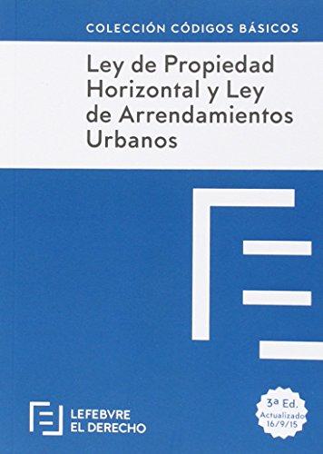 Descargar Libro Ley De Propiedad Horizontal Y Ley De Arrendamientos Urbanos - Edición 2 Lefebvre-el Derecho