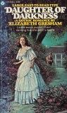 Daughter of Darkness, Elizabeth Gresham, 0445040866