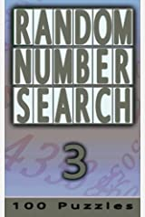 Random Number Search 3: 100 Puzzles (Volume 3) Paperback